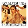 aya matsuura 10th anniversary best