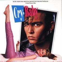 cry baby (original soundtrack album)