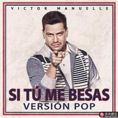 si tu me besas(pop version)