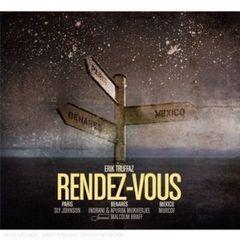 rendez-vous(paris - benares - mexico)