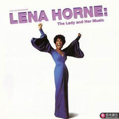 live on broadway lena horne: the lady and her music