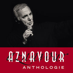 aznavour - anthologie(remastered 2014)