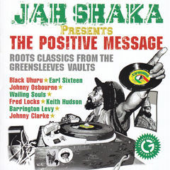 jah shaka presents the positive message