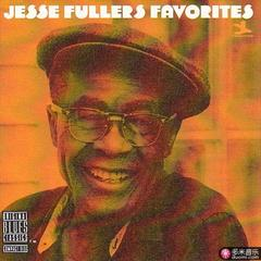 jesse fuller's favorites