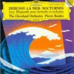 德彪西:大海、三首夜曲等(布列兹/克里夫兰管弦乐团)