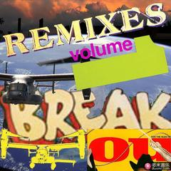 break you remixes vol 1