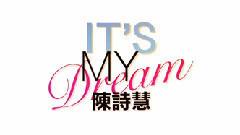 It's My Dream