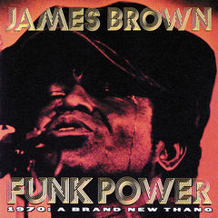 funk power 1970: a brand new thang