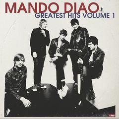 mando diao: greatest hits, vol. 1