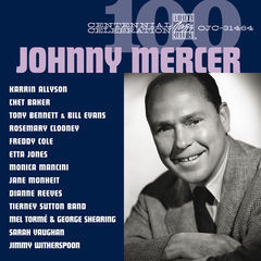 centennial celebration: johnny mercer
