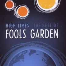 high times - the best of fool's garden