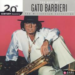 the best of gato barbieri 20th century masters the millennium collection