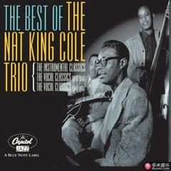the best of the nat king cole trio: the instrumental classics
