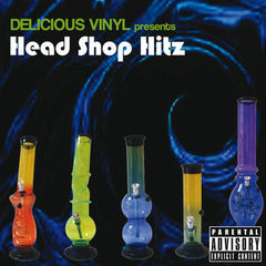 head shop hitz(delicious vinyl presents)