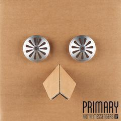 primary and the messengers lp