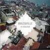 brazzaville in istanbul